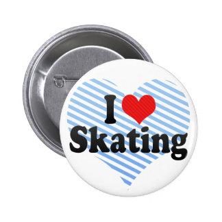 I Love Skating 6 Cm Round Badge