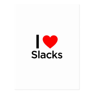 I Love Slacks Post Cards
