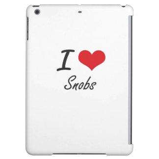 I love Snobs