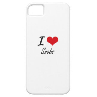 I love Snobs Case For The iPhone 5