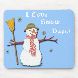 I Love Snow Days! Mousepad
