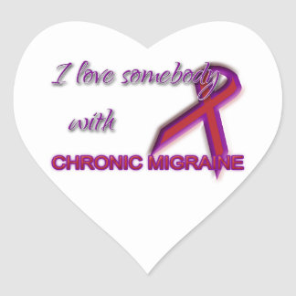 I Love Somebody with Chronic Migraine - Sticker