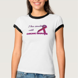 I Love Somebody with Chronic Migraine T-Shirt