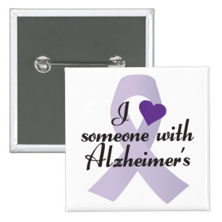 I Love Someone with Alzheimers 15 Cm Square Badge