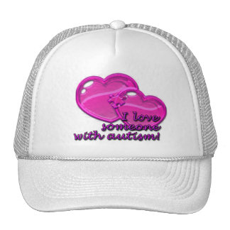 I love Someone With Autism Hat
