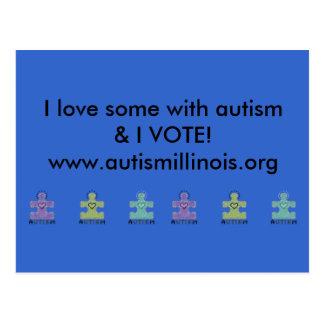 I love someone with autism & I VOTE!www.autismi... Post Card