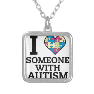 I LOVE SOMEONE WITH AUTISM SILVER PLATED NECKLACE