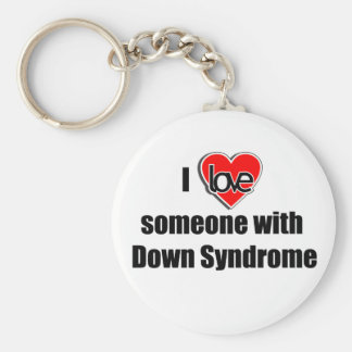 I Love Someone with Down Synrome Key Ring