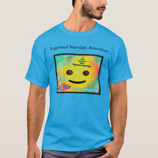 I love someone with Trigeminal Neuralgia tshirt
