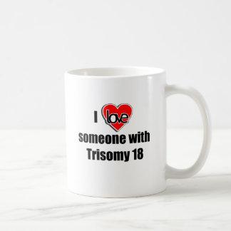 I love Someone with Trisomy 18 Coffee Mug
