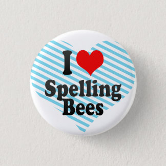 I love Spelling Bees 3 Cm Round Badge