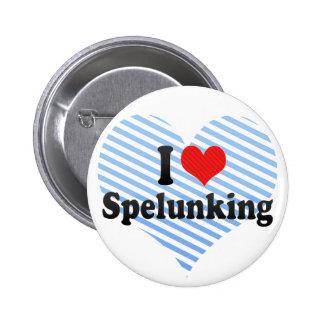 I Love Spelunking 6 Cm Round Badge