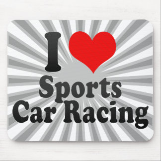 I love Sports Car Racing Mouse Pads