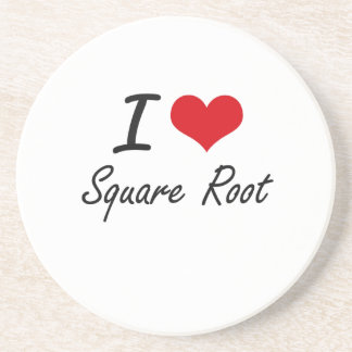 I love Square Root Drink Coaster