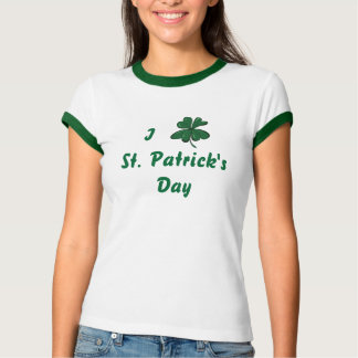 I Love St. Patricks T-shirt