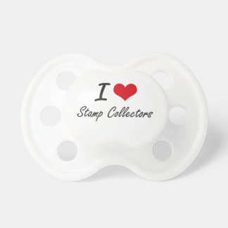 I love Stamp Collectors Baby Pacifier