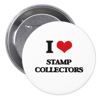 I love Stamp Collectors 3 Inch Round Button