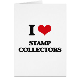 I love Stamp Collectors Greeting Card