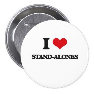 I love Stand-Alones 7.5 Cm Round Badge