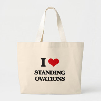 I Love Standing Ovations Jumbo Tote Bag