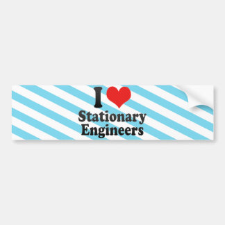 I Love Stationary Engineers Bumper Stickers