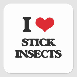 I love Stick Insects Square Sticker