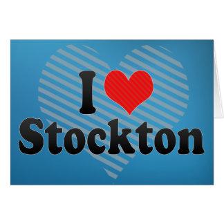 I Love Stockton Greeting Card