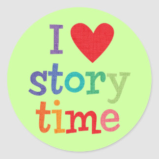 I Love Storytime T-Shirts Gifts Round Stickers