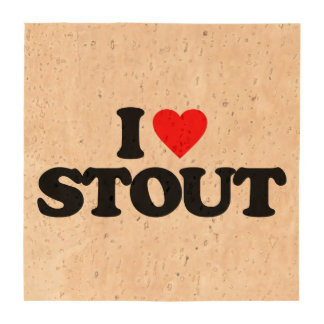 I LOVE STOUT DRINK COASTER