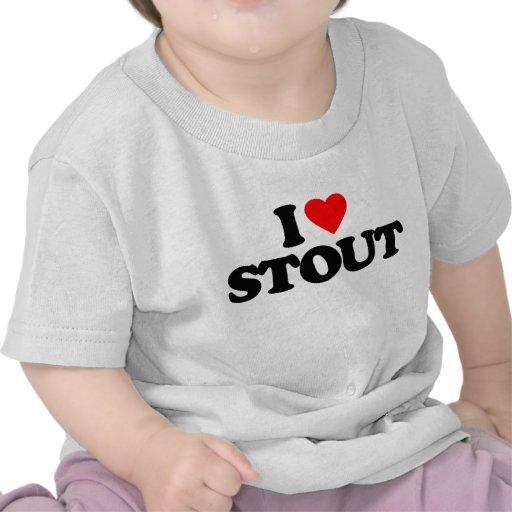 I LOVE STOUT SHIRT