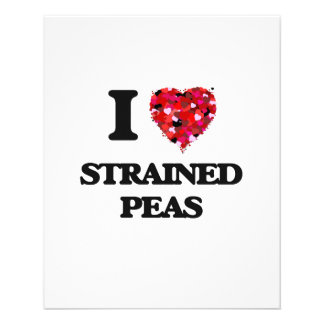 I love Strained Peas 11.5 Cm X 14 Cm Flyer