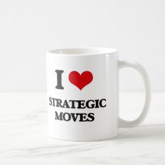 I love Strategic Moves Coffee Mug