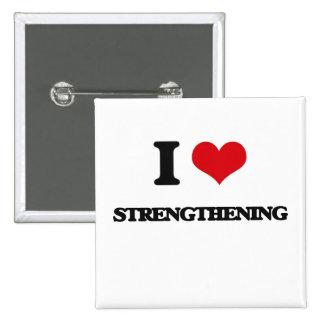 I love Strengthening 15 Cm Square Badge