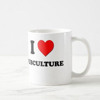 I love Subculture Coffee Mugs