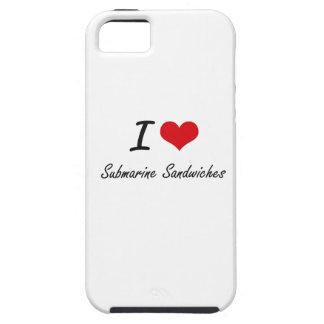 I love Submarine Sandwiches iPhone 5 Case