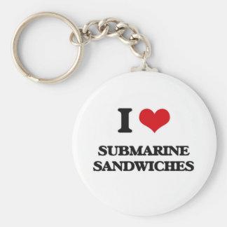 I love Submarine Sandwiches Key Ring