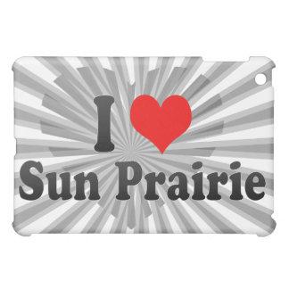 I Love Sun Prairie, United States Case For The iPad Mini