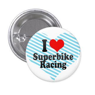 I love Superbike Racing Pin