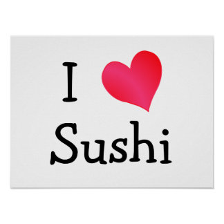 I Love Sushi Poster