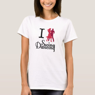 I Love Swing Dancing T-Shirt
