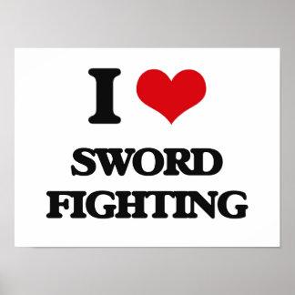 I love Sword Fighting Poster