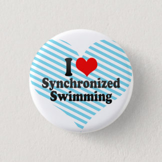 I love Synchronised Swimming 3 Cm Round Badge