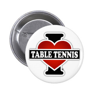 I Love Table Tennis 6 Cm Round Badge