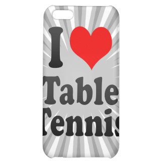 I love Table Tennis Cover For iPhone 5C