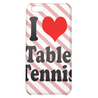 I love Table Tennis iPhone 5C Cover