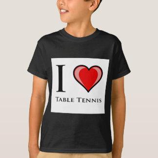 I Love Table Tennis T-Shirt
