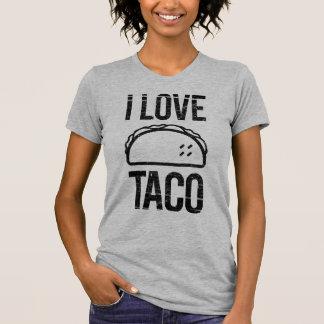 I Love Taco T-Shirt