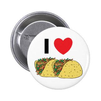 I Love Tacos Pin