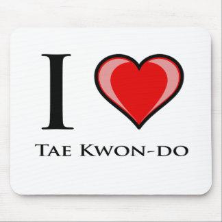 I Love Tae Kwon-Do Mouse Pad