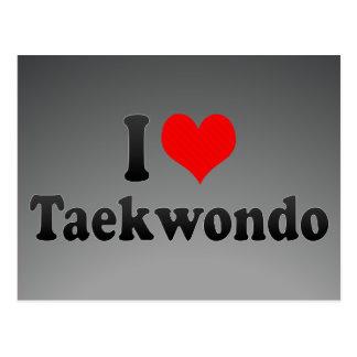 I love Taekwondo Postcard
